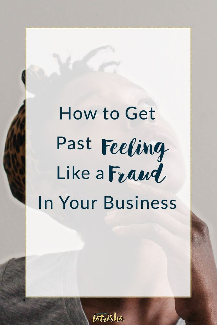 How to Get Past Feeling Like a Fraud In Your Business | Feeling like a fraud in your business is a mindset that will keep you stuck and frustrated if you let it. The truth is that you only have to be a couple steps ahead and you probably have more experience and credibility than you've even given yourself credit for.