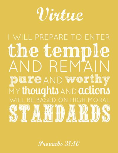 LDS Young Women Virtue printable - plus a link to all the other values