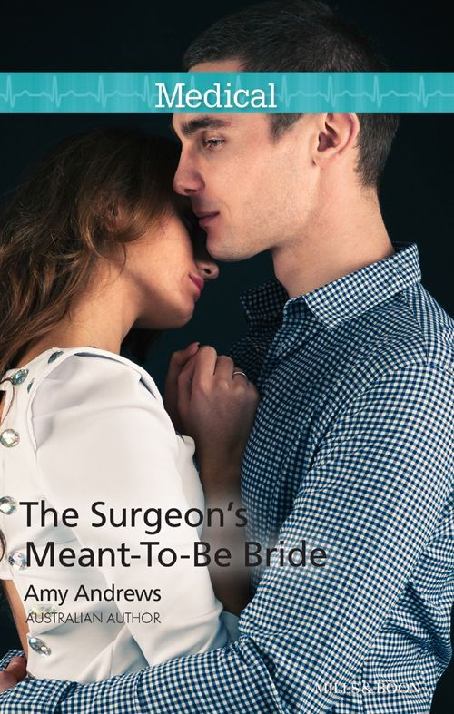 Mills & Boon : The Surgeon's Meant-To-Be Bride (24/7 Book 13) - Kindle edition by Amy Andrews. Contemporary Romance Kindle eBooks @ Amazon.com.