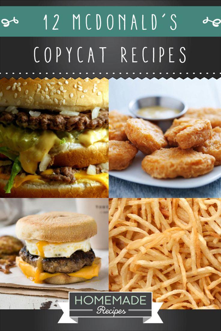 12 McDonald's Copycat Recipes You Need Right Now   http://homemaderecipes.com/12-mcdonalds-copycat-recipes/