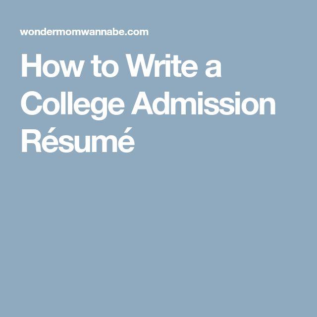 How to Write a College Admission Résumé