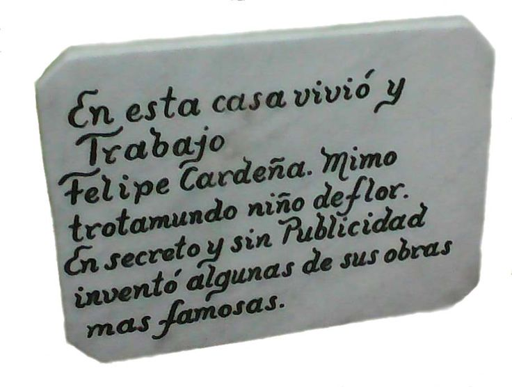 The plaque on the wall of the house in La Havana Vieja in Cuba where the artist and mime Felipe Cardeña lived.