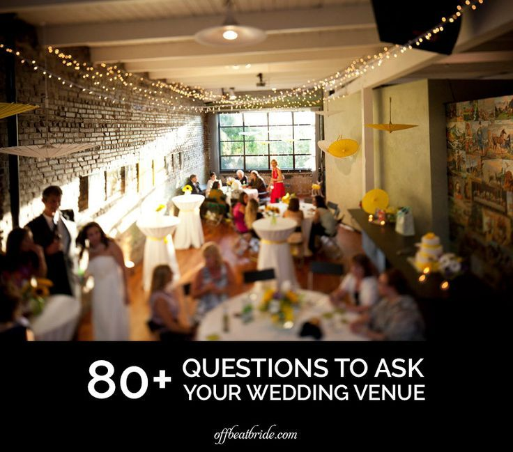 So You Narrowed Down Your Venue Choices We Created This Comprehensive List Of All The Questions To Ask Wedding Venues Make Final Choice