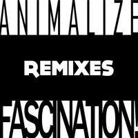 FASCINATION! present ANIMALIZE PROMO MINIMIX by fascination! on SoundCloud