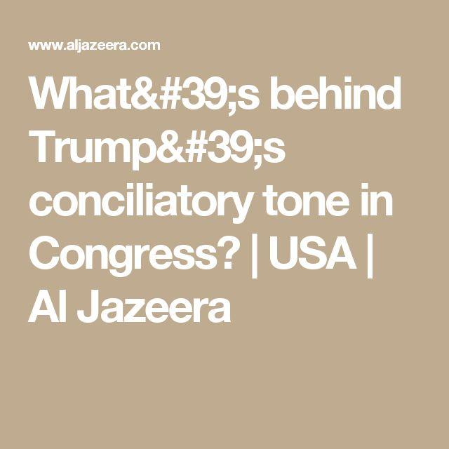 What's behind Trump's conciliatory tone in Congress? | USA | Al Jazeera