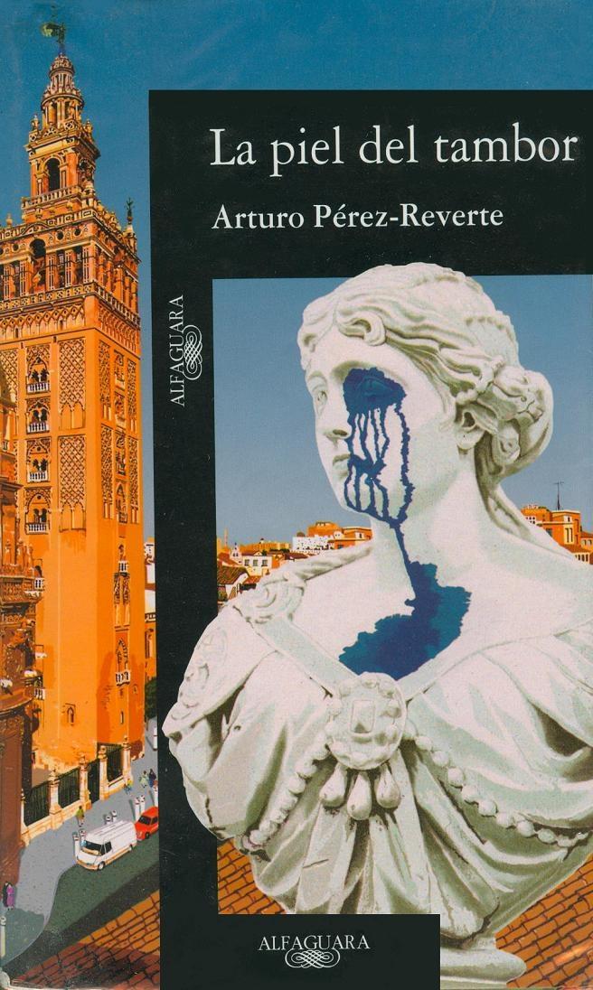 La Piel Del Tambor (1995) - Arturo Perez Reverte