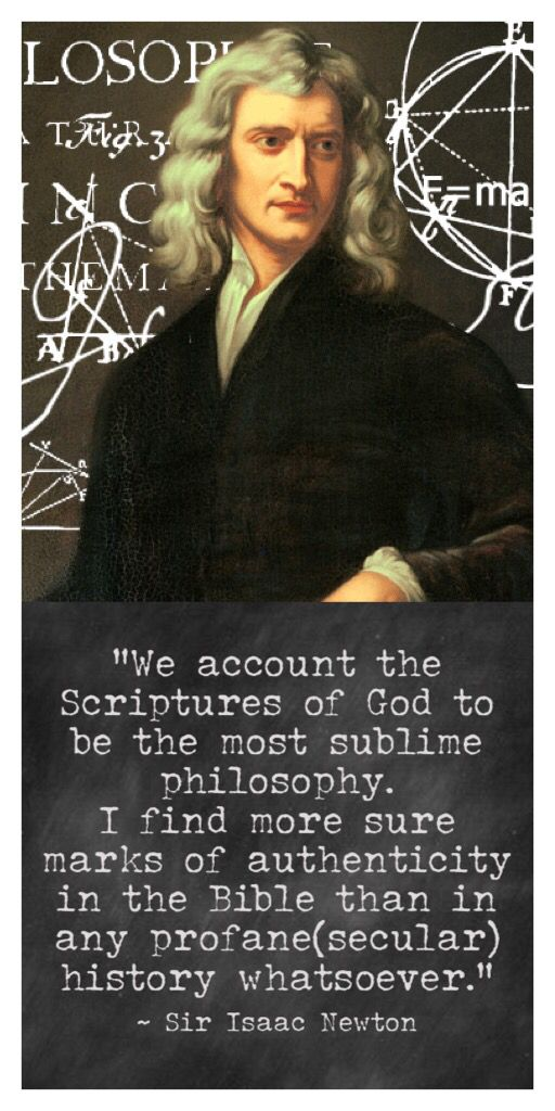 This. Sir Isaac Newton was sure of the Bible. Are you?