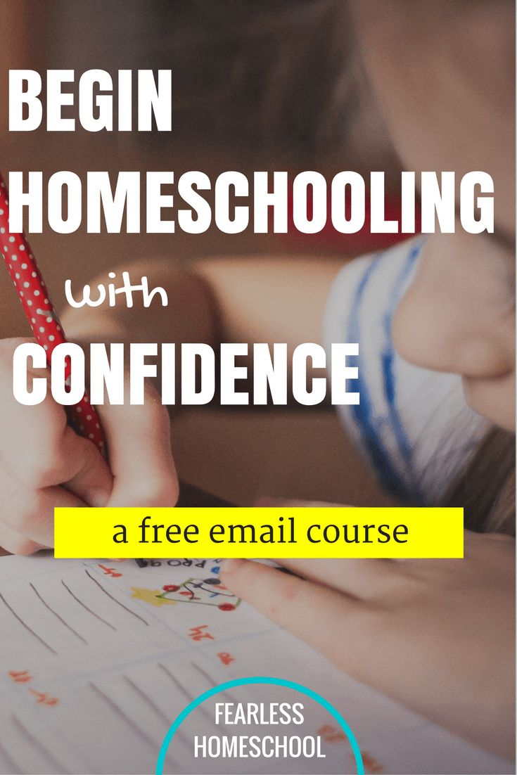 Begin Homeschooling with Confidence-a free 10 lesson email course from Fearless Homeschool