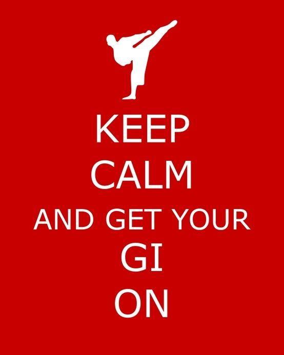 keep calm gi on
