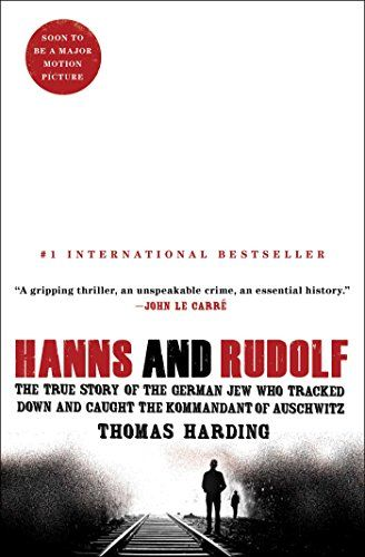 Hanns and Rudolf: The True Story of the German Jew Who Tracked Down and Caught the Kommandant of Auschwitz by Thomas Harding http://smile.amazon.com/dp/1476711852/ref=cm_sw_r_pi_dp_vUrxvb197BJF6