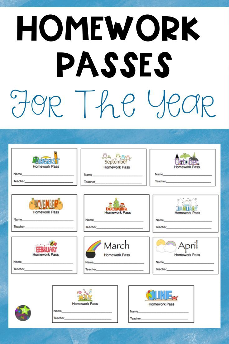 Homework Passes Through The Year With Images Homework Pass
