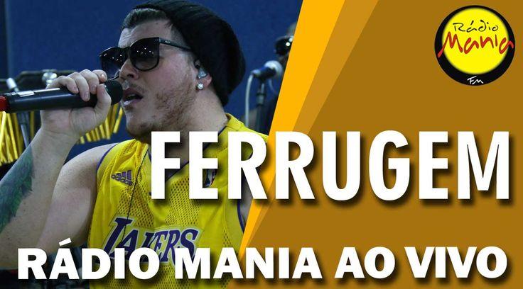 🔴 Radio Mania - Ferrugem - Meu Bem