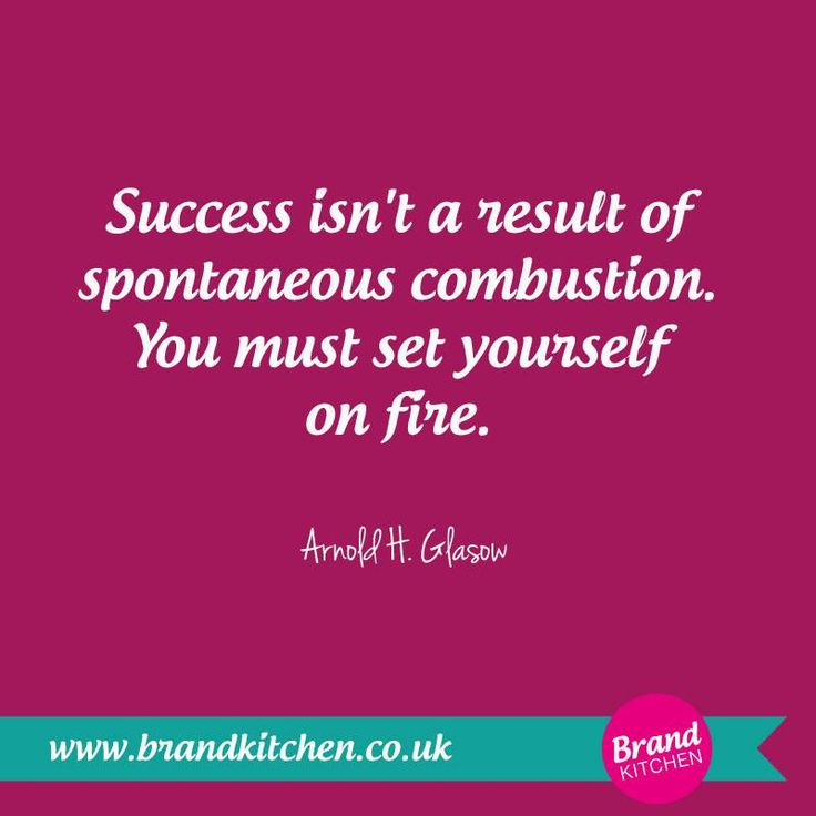 #Success isn't a result of spontaneous combustion. You must set yourself on fire. ~Arnold H. Glasow... #marketing #business #branding... P.S. Are you thinking about starting a business of your own? Visit my website...