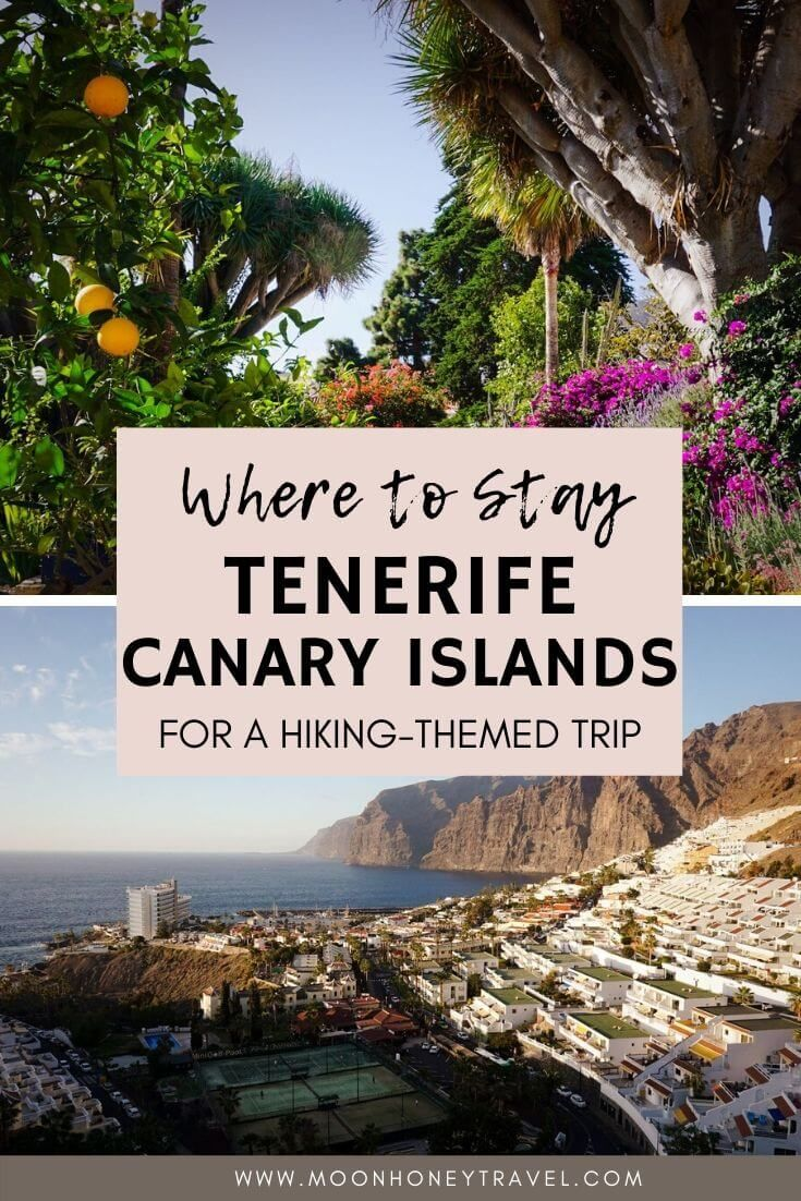 Where To Stay In Tenerife For Hiking Canary Islands Spain
