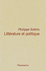 Littérature et politique, Philippe Sollers ~ Le Bouquinovore