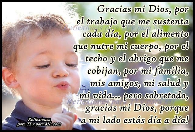 Reflexiones para TI y para MÍ: * Gracias mi Dios, por el trabajo ...