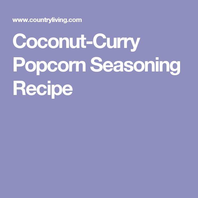Coconut-Curry Popcorn Seasoning Recipe