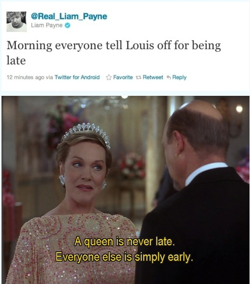 I saw what Louis responded and he said almost the same thing except for tell Liam off for not being late