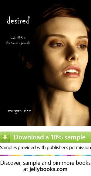 'Desired' by Morgan Rice - Download a free ebook sample and give it a try! Don't forget to share it, too.