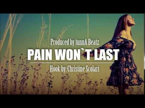"""Inspiring Hip Hop Beat with Hook """"Pain Won`t Last"""" (Feat. Christine Scol..."""