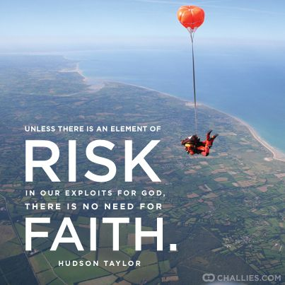 Risk & Faith - Hudson Taylor