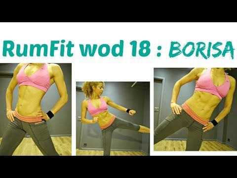 BORISA WOD 17 : RumFit Challenge: ABS+lower body, ABS+upper body, Cardio For Extra Burn - YouTube