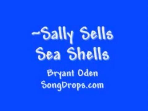 Funny Song: Sally Sells Sea Shells: a tongue twister song, by Bryant Oden