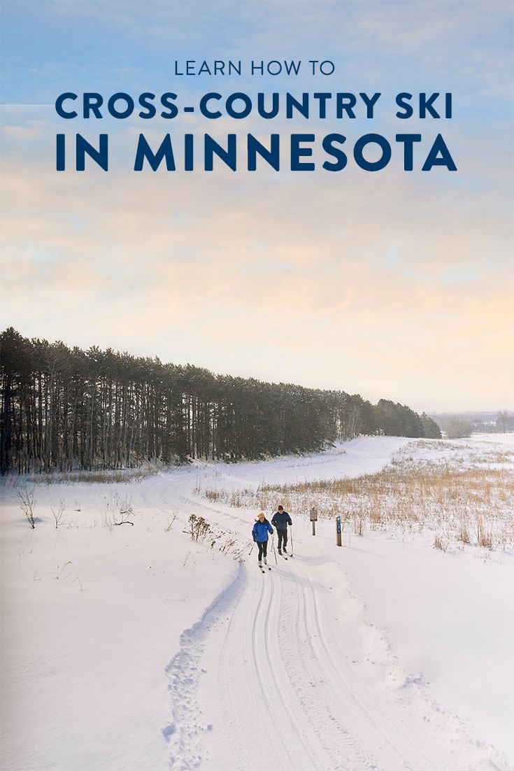 Learn How To Cross Country Ski In Minnesota Cross Country Skiing Skiing Cross Country Skier