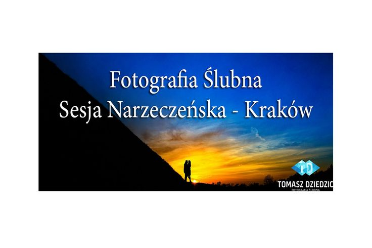 Sesje narzeczeńskie w Krakowie, Zdjęcia zaręczynowe Kopiec Kościuszki Kraków. Fotograf Tomasz Dziedzic www.TomaszDziedzic.pl
