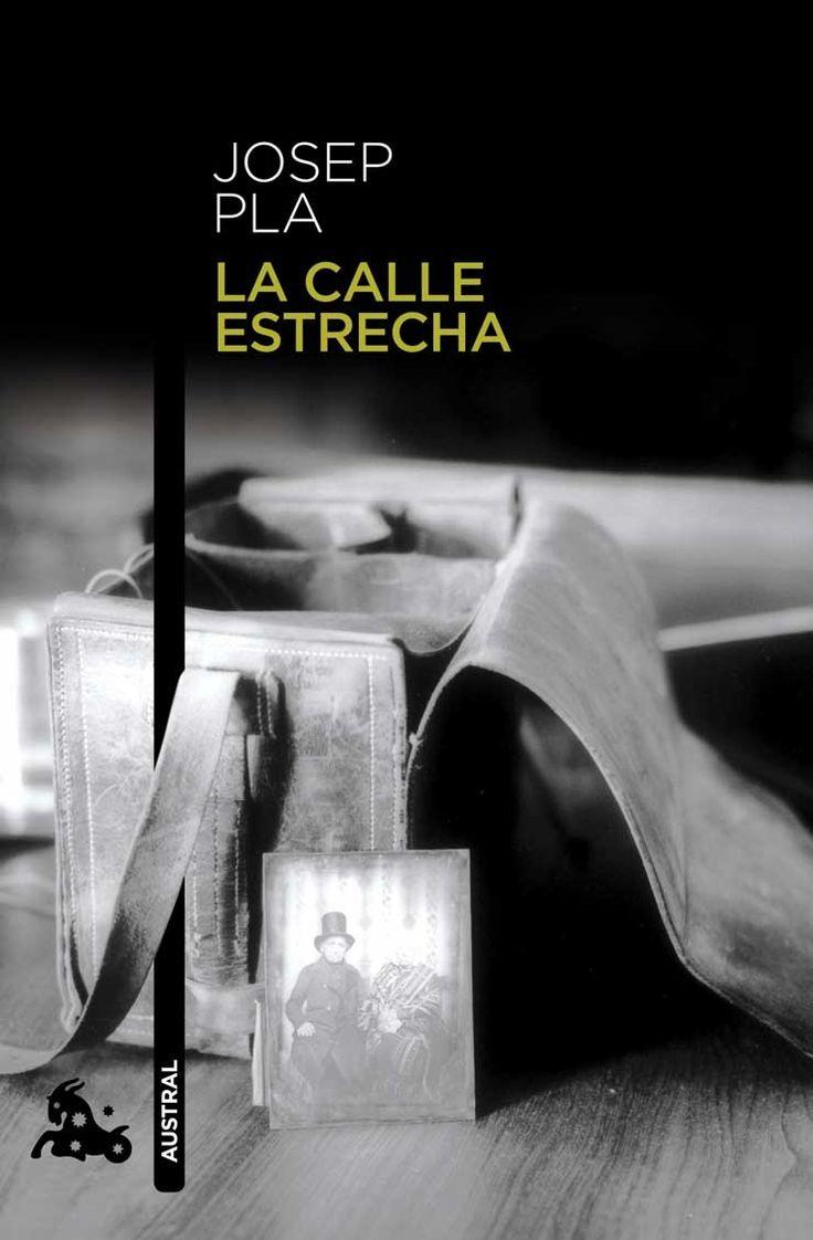 La calle Estrecha – Josep Pla