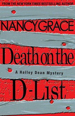 Death On The D-List (Hailey Dean, Bk 2) by Nancy Grace