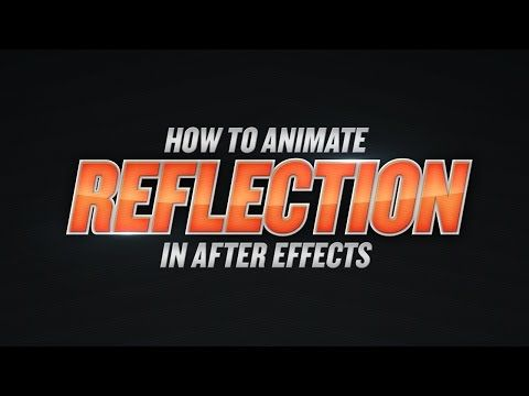 After Effects - How to Animate Reflection Tutorial
