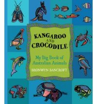Following the success of Possum and Wattle, Bronwyn Bancroft has created a companion volume, Kangaroo and Crocodile, a book of Australian animals and landscapes - from eagles to echidnas, geckos to crocodies, from desert animals to creatures of the coral reef.