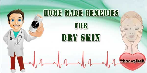 Voidcan.org shares with you simple and easy home remedies for Dry Skin.