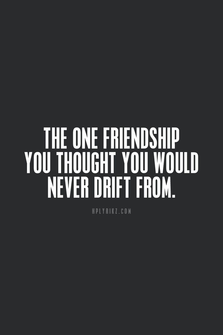 Quote About Lost Friendship 288 Best Cute Sayings Images On Pinterest  Quote Thoughts And Dating