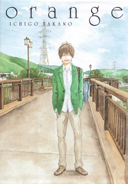 Ichigo Takano, Orange (Series), Kakeru Naruse