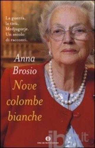 #Nove colombe bianche editore Mondadori  ad Euro 9.35 in #Mondadori #Libri biografie biografie