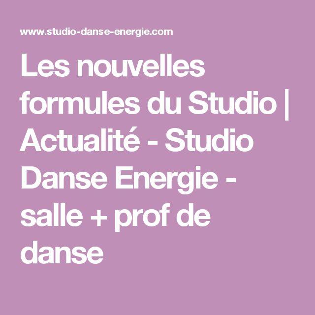 Les nouvelles formules du Studio | Actualité - Studio Danse Energie - salle + prof de danse