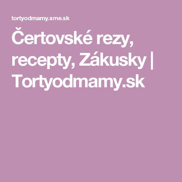 Čertovské rezy, recepty, Zákusky | Tortyodmamy.sk
