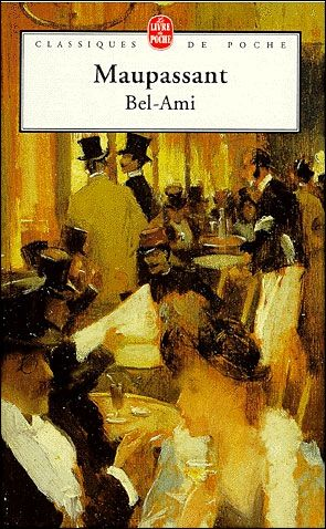 This book is the first french classic that I thought enthralling back when I was in school  Bel-Ami_Maupassant