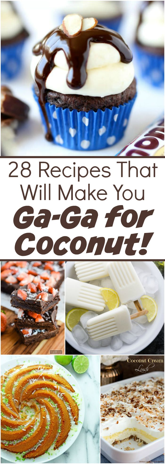 28 Recipes That Will Make You Ga-Ga for Coconut!