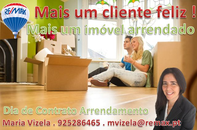 Maria Vizela Remax Lisboa Oeiras Cascais: Mais um cliente feliz! Mais um imóvel Arrendado! E...