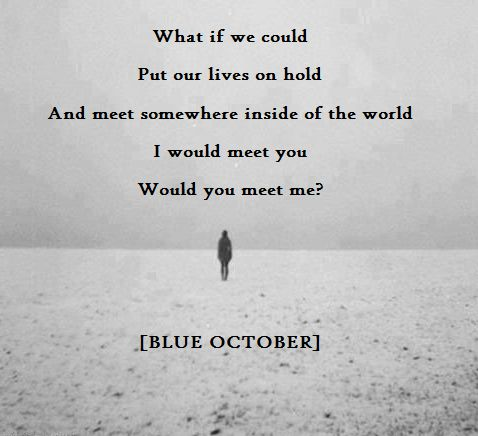 What If We Could - Blue October