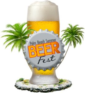 Palm Beach Summer Beer Fest July 23, 2016 at South Florida Fairgrounds TWO SESSIONS: 12p-4p & 5p-9p