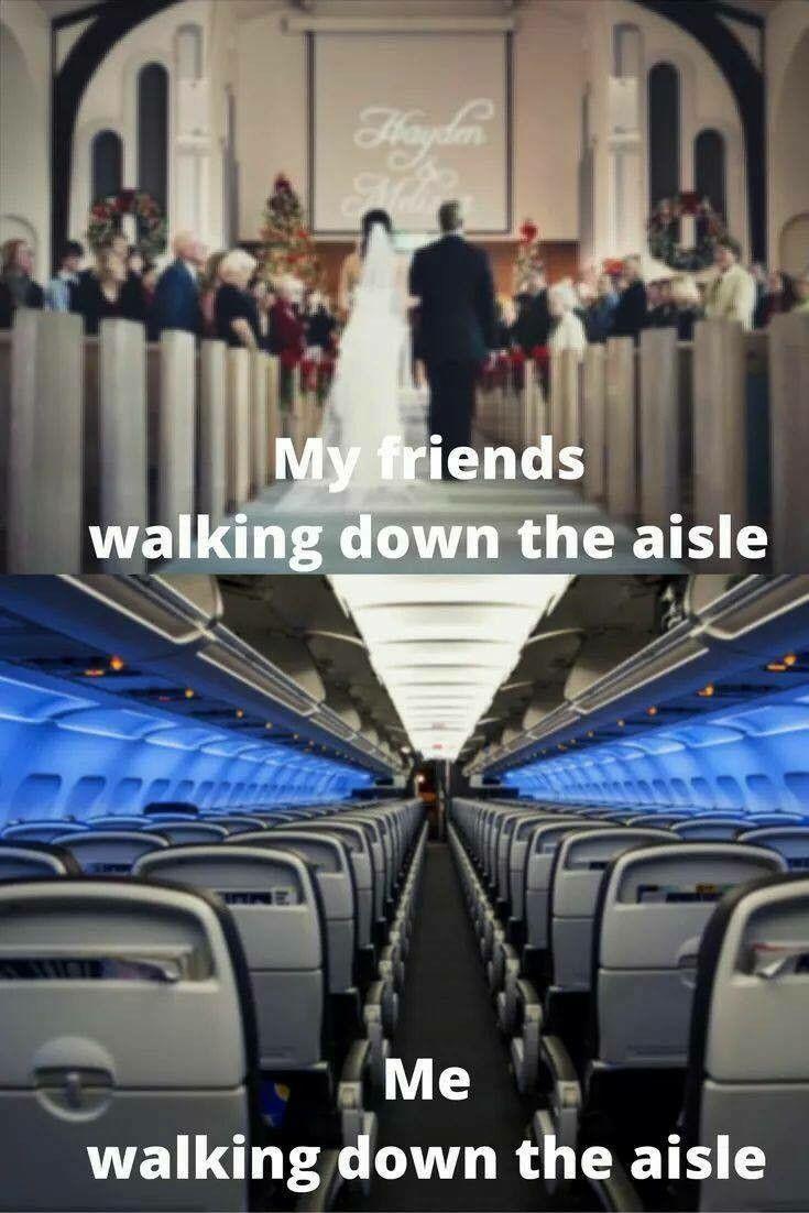 Walking down the aisle in 2019 | Flight attendant humor ...