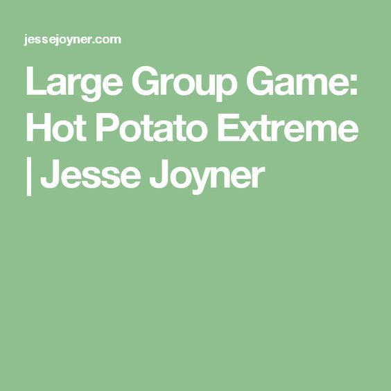 Large Group Game: Hot Potato Extreme | Jesse Joyner
