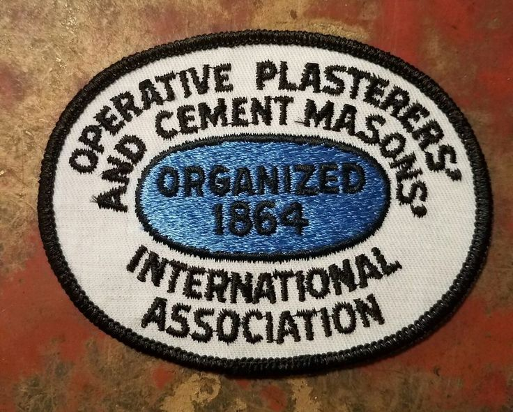 Cement Masons' International Association Workers Union Vintage Oval Patch   Collectibles, Historical Memorabilia, Fraternal Organizations   eBay!