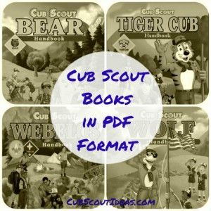 free to download - great for families on a tight budget, or anyone who wants a portable version in their phone/ipad/etc Cub Scout Books Online in PDF Format - Cub Scout Ideas
