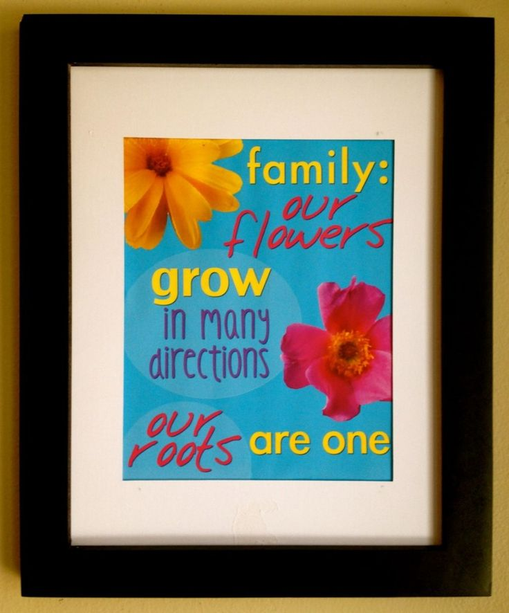 Free inspirational quotes about family in subway art. Quote says, Family: our flowers grow in many directions. Our roots are one.