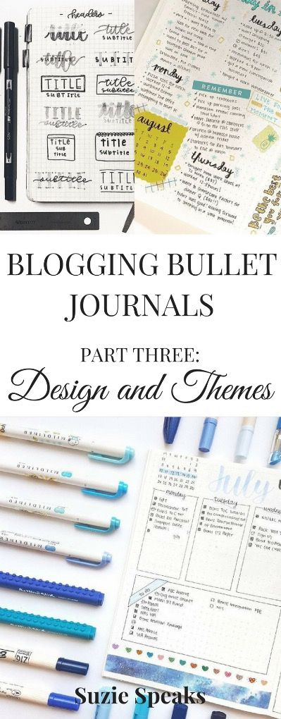 How to create a Bullet Journal for blogging - the third of a three-part series - design and theme ideas, doodles, fonts, banners and dividers... #bulletjournal #bujo #blogging
